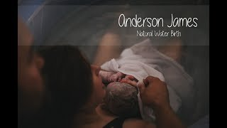 Andersons Natural Water Birth | Videography by Leonidus Imaging
