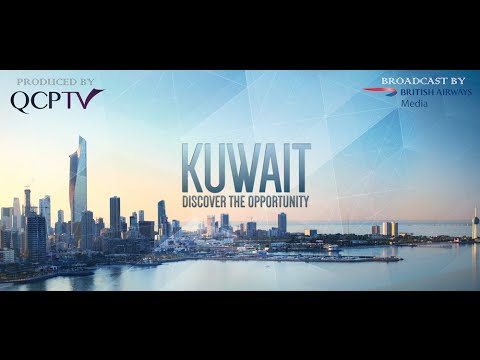 KUWAIT Discover the Opportunity QCPTV