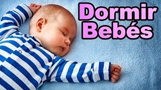 Musica para Dormir Bebés con Canciones de Cuna ✫ Con Letra ✫ Nanas #