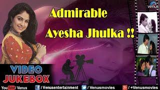 Admirable Ayesha Jhulka : Bollywood Romantic Songs    Video Jukebox