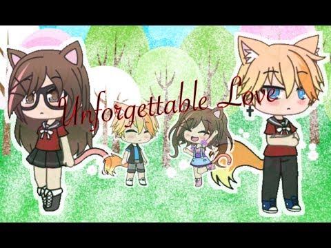 Unforgettable Love Gacha Life Mini Movie