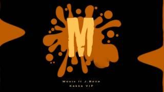 Moxix ft J.Bone - Kakka VIP