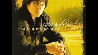 Roberto Orellana 1 hora Musica Cristiana