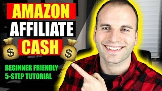 Amazon Affiliate Marketing For Beginners | 5 Steps To Make Money Online Without A Website
