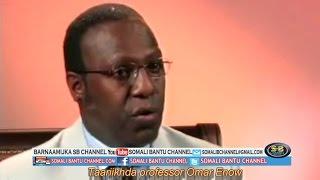 Taariikhda Prof Omar Enow