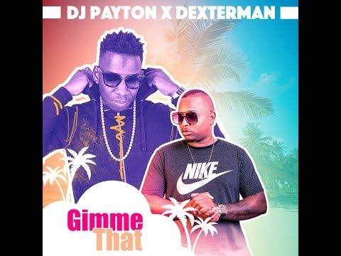 Xxx Mp4 DJ Payton X Dexterman Gimme That Soca 2018 3gp Sex