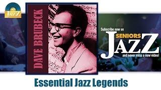 Dave Brubeck - Essential Jazz Legends (Full Album / Album complet)