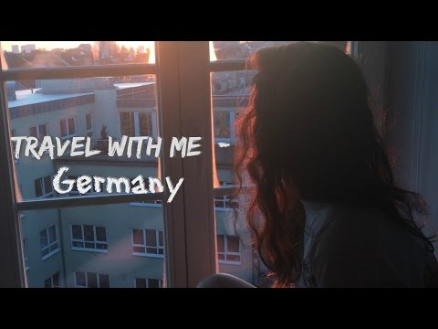 Travel with me : Germany 2016