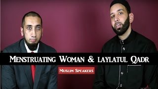 How Can a Menstruating Woman Observe Laylatul Qadr
