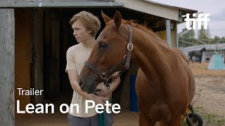 LEAN ON PETE Trailer | New Releases 2018