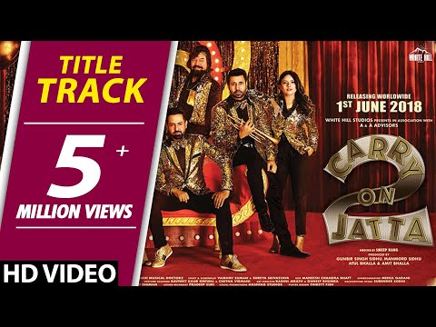 Xxx Mp4 Carry On Jatta 2 Title Track Gippy Grewal Sonam Bajwa Rel On 1st June New Punjabi Songs 2018 3gp Sex