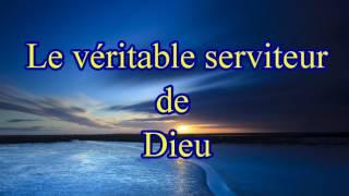 Le véritable serviteur de Dieu