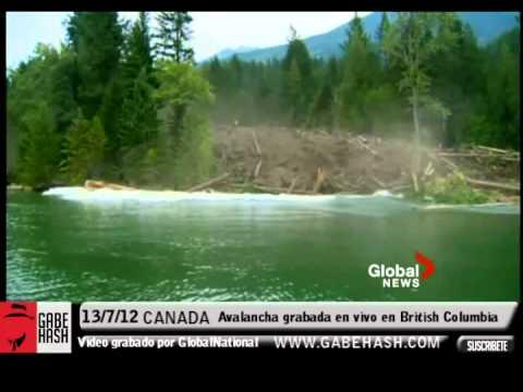 IMAGENES IMPACTANTES AVALANCHA GRABADA EN VIVO EN BRITISH COLUMBIA CANADA 13 JULIO 2012