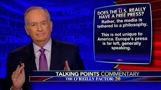O'Reilly Tells Media To Bow Down To Trump