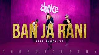 Ban Ja Rani - Guru Randhawa | FitDance Channel (Choreography) Dance Vídeo