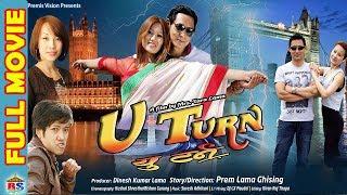 U Turn || यु-ट्रन || Nepali Full Movie 2018 || | Prem lama / Etisha Nembang