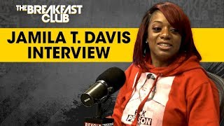 Jamila T. Davis On Her Lesson From Committing Bank Fraud And How To Get The Bag Legally