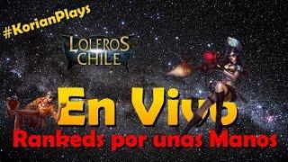 EN VIVO: Rankeds por unas Manos Dia #36 Hoy: Cuarteto Magico  | Korian Plays :D ! ! !