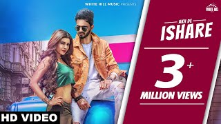 Akh+De+Ishare+%28Full+Video%29+Aatish+ft.+Whistle+%7C+Rii+%7C+GoldBoy+%7C+Latest+Punjabi+Dance+Song+2018