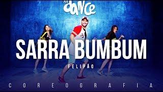 Sarra Bumbum - Felipão | FitDance TV (Coreografia) Dance Video
