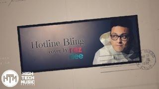 Raz Dee - Hotline Bling (RnB Cover) | Drake | Lyrics Video [HTM Records]