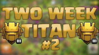 Clash of Clans - Two Week Titan #2: Greedy Fail