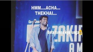Zakir khan||Tum se kya lunga ||Stand-up comedy||Latest 2018||