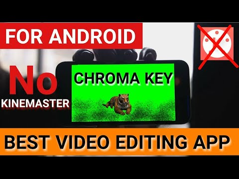 Xxx Mp4 BEST VIDEO EDITING APP FOR ANDROID CHROMA KEY 4K VIDEO LAYER 3gp Sex