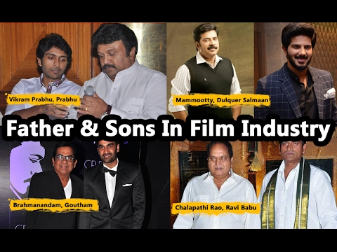 Father and Sons in Film Industry