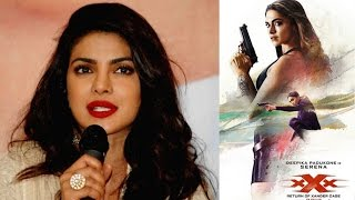 Priyanka Chopra's PRAISES Deepika Padukone's Work in XxX Movie