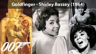 Goldfinger - Shirley Bassey (1964) James Bond Theme
