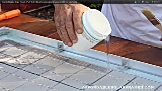 How to Build a Solar Panel - Part 3 of 3 (New) encapsulated/sylgard184.Free electricity