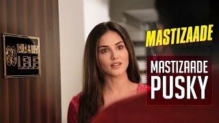 Mastizaade Pusky | Sunny Leone, Tusshar Kapoor and Vir Das