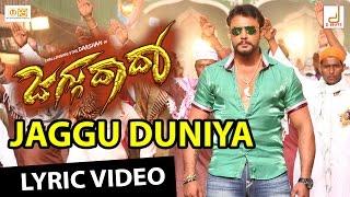 Jaggu Dada - Jaggu Duniya Kannada Titile Track Lyirc Video, Challenging Star Darshan, V Harikrishna