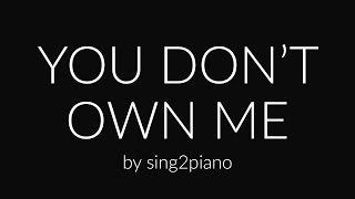 You Don't Own Me (Piano Karaoke) Grace