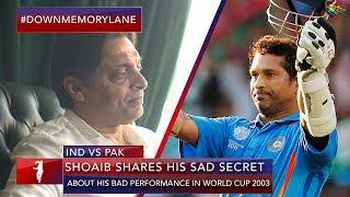 Shoaib's Sad Secret   Pakistan vs India ICC World Cup 2003   Shoaib Akhtar