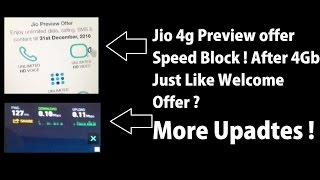 Reliance Jio 4g Sim Speed Block on Preview Offer , Welcome Offer & Updates