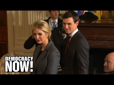 Kleptocracy How Ivanka Trump & Jared Kushner Personally Profit from Their Roles in the White House