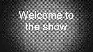 Welcome to the Show Adam Lambert feat  Laleh (LYRICS)