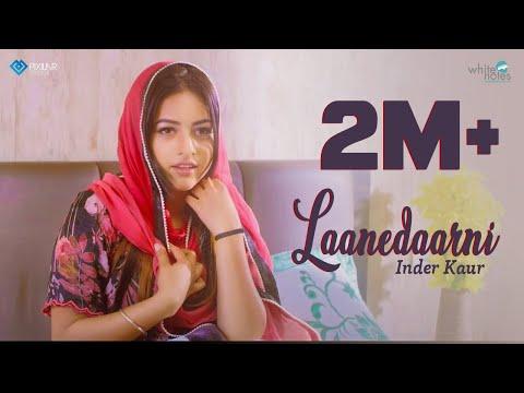 Xxx Mp4 Laanedaarni Inder Kaur Latest Punjabi Songs 2018 White Notes 3gp Sex