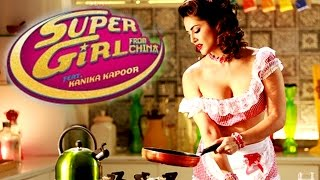 Super Girl From China Video Song Out | Kanika Kapoor Feat Sunny Leone Mika Singh