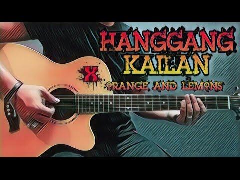Hanggang Kailan - Orange And Lemons (Guitar Cover With Lyrics ...