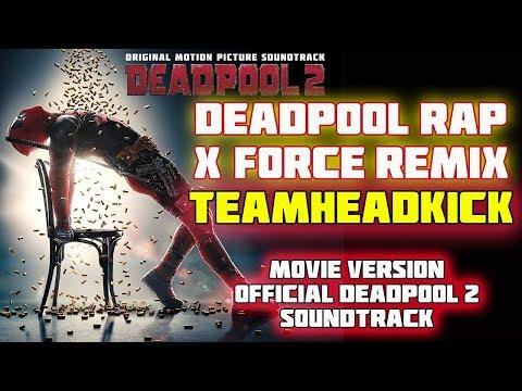 Xxx Mp4 Deadpool Rap X Force Remix Movie Version TEAMHEADKICK 3gp Sex
