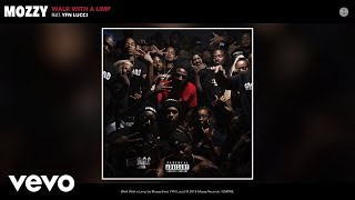 Mozzy - Walk With a Limp (Official Audio) ft. YFN Lucci