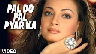 Pal Do Pal Pyar Ka Video Song - Adnan Sami