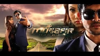 MUSAFIR 2015  Bengali Movie Trailer  Arifin Shuvo  Marjaan  Misha