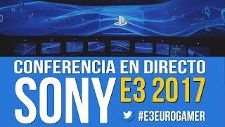 E3 2017: CONFERENCIA DE SONY EN DIRECTO