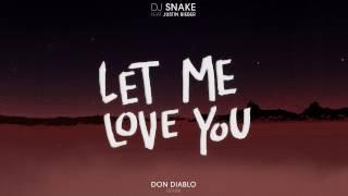 Dj Snake Ft Justin Bieber  Let Me Love You Don Diablo Remix