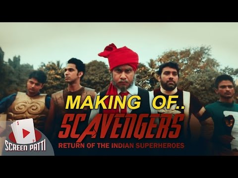 Screen Patti || Behind The Scenes || Scavengers - The Return of Indian Superheroes