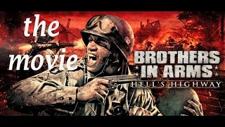 Brothers In Arms Hell's Highway - The Movie - Film ITA